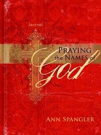 PRAYING NAMES OF GOD - JOURNAL