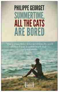 Summertime, All The Cats Are Bored by Philippe Georget