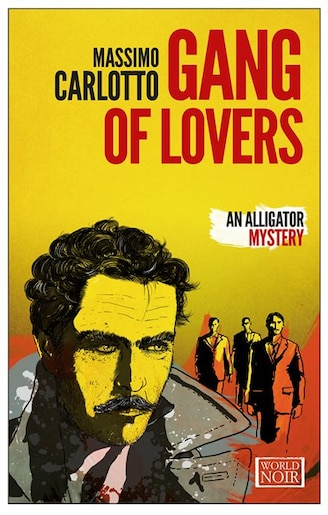 Gang Of Lovers by MASSIMO CARLOTTO