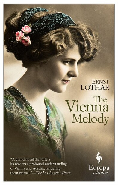 The Vienna Melody by Ernst Lothar