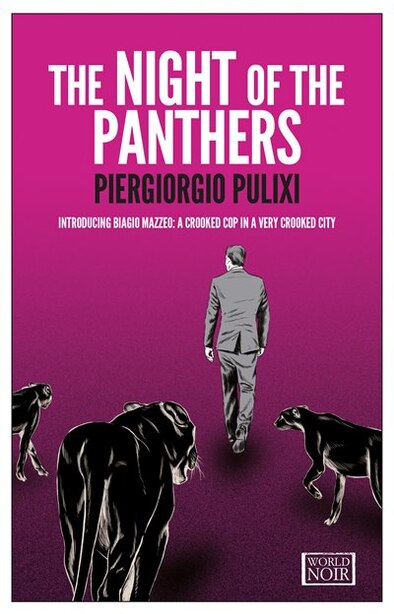 The Night Of The Panthers: Introducing Biagio Mazzeo: A Crooked Cop In A Very Crooked City by Piergiorgio Pulixi