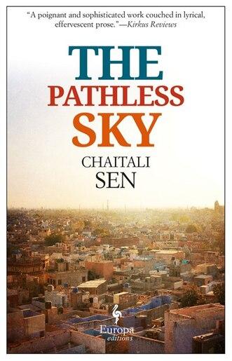 The Pathless Sky by Chaitali Sen