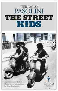 The Street Kids by Pier Paolo Pasolini