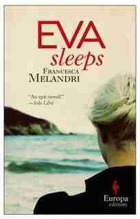 Eva Sleeps by Francesca Melandri