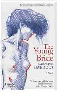 The Young Bride: A Novel by Alessandro Baricco