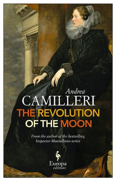 The Revolution Of The Moon by Andrea Camilleri
