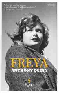 Freya: A Novel by Anthony Quinn