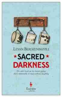 Sacred Darkness by Levan Berdzenishvili