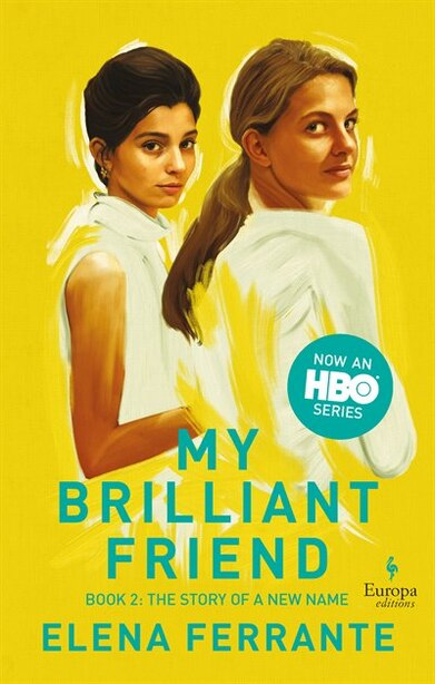 The Story Of A New Name (hbo Tie-in Edition): Book 2: Youth by Elena Ferrante