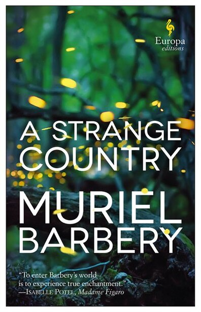 A Strange Country by Muriel Barbery