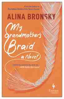 My Grandmother-s Braid by Alina Bronsky