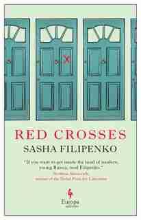 Red Crosses by Sasha Filipenko