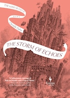 The Storm Of Echoes: Book Four Of The Mirror Visitor Quartet
