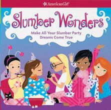 Book Slumber Wonders: Make All Your Slumber Party Dreams Come True by Aubre Aundrus