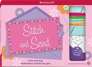 Stitch & Send: A Fun And Easy Embroidery-card Kit For Girls