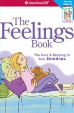 Book The Feelings Book (revised): The Care And Keeping Of Your Emotions by Dr. Lynda Madison