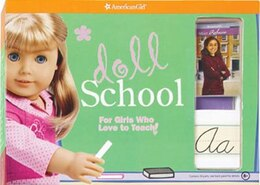 Book Doll School: For Girls Who Love To Teach! by American Girl