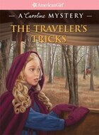 The Traveler's Tricks: A Caroline Mystery