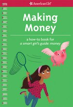 Book Making Money: A How-to Book For A Smart Girl's Guide: Money by Apryl Lundsten