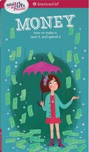 Book A Smart Girl's Guide: Money (revised): How To Make It, Save It, And Spend It by Nancy Holyoke