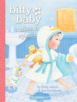Book Bitty Baby Makes A Splash by Kirby Larson