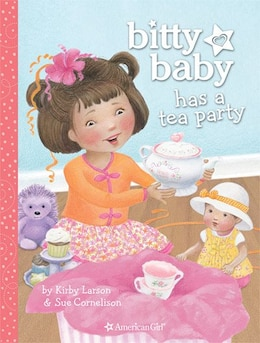 Book Bitty Baby Has A Tea Party by Kirby Larson