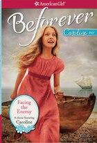 Facing The Enemy: A Caroline Classic Volume 2