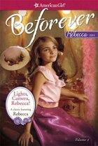 Lights, Camera Rebecca!: A Rebecca Classic Volume 2