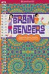 Brain Benders: Crosswords, Mazes, Searches, Riddles And More Puzzle Fun! by Darcie Johnston