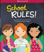 School Rules!: Tips, Tricks, Shortcuts, And Secrets To Make You A Super Student!