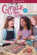 Book Grace Stirs It Up - Girl Of The Year 2015 Book 2: Grace Stirs It Up - Girl Of The Year 2015 Book 2 by Mary Casanova