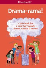 Book Drama-rama!: A Quiz Book For A Smart Girl's Guide: Drama, Rumors & Secrets by Emma Maclaren Henke