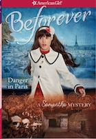 Danger In Paris: A Samantha Mystery