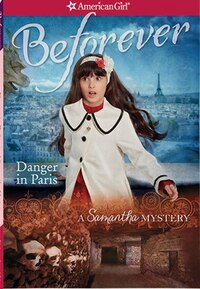 Danger In Paris: A Samantha Mystery