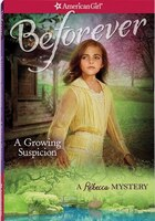 A Growing Suspicion: A Rebecca Mystery
