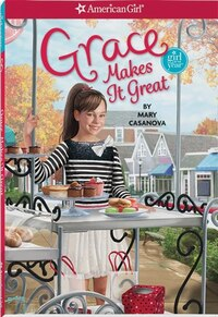 Grace Makes It Great - Girl Of The Year 2015 Book 3: Grace Makes It Great - Girl of the Year 2015…