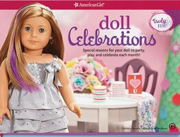 Doll Celebrations: Special Reasons For Your Doll To Party, Play, And Celebrate Each Month!