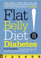 Flat Belly Diet! Diabetes: Lose Weight, Target Belly Fat, and Lower Blood Sugar with This Tested…