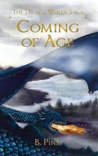 Coming of Age by B. Pine