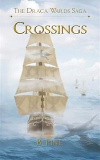 Crossings by B. Pine