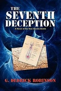 The Seventh Deception by G. Dedrick Robinson