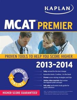 Book Kaplan MCAT Premier 2013-2014 by Kaplan