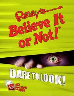Ripley's Believe It Or Not! Dare to Look!