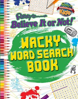 Book Ripley: Wacky Word Search Book by Ripley's Believe It Or Not!