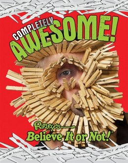 Book Ripley's Believe It Or Not: Completely Awesome by Ripley's Believe It Or Not