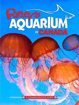 Book Ripley's Aquarium of Canada by Ripley's Believe It Or Not!