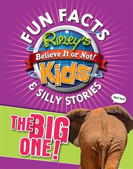 Book Ripley's Fun Facts & Silly Stories: THE BIG ONE! by Ripley's Believe It Or Not!