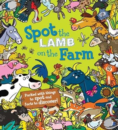 Spot The Lamb On The Farm by Alexandra Koken