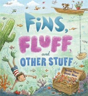 Storytime: Fins, Fluff, And Other Stuff by Bruno Merz