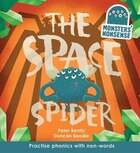 The Space Spider (book 4): Practise Phonics With Non-words